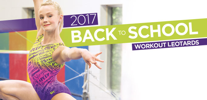 2017 Back to School Workout Essentials Leotards